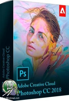 Фотошоп - Adobe Photoshop CC 2018 (19.1.5) x86-x64 RePack by D!akov