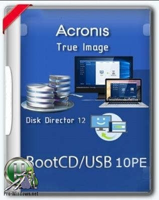 Загрузочный диск - Acronis BootCD 10PE x86/x64 by naifle (20.06.2018)