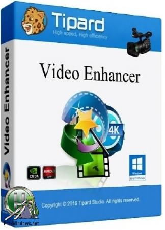 Редактор видео - Tipard Video Enhancer 9.2.18 RePack (& Portable) by TryRooM