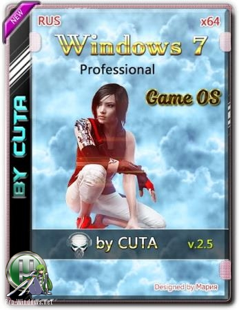 Windows 7 Professional SP1 Game OS 2.5 by CUTA x64