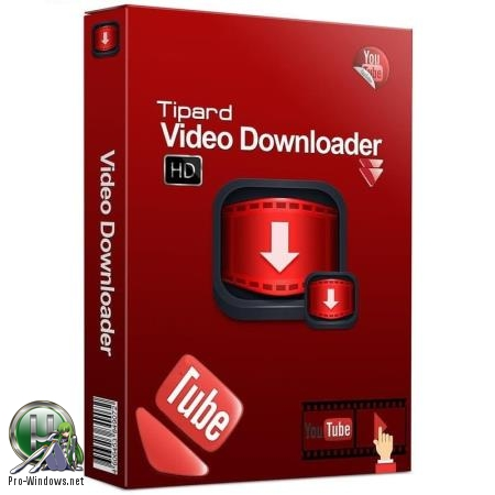 Загрузчик онлайн видео - Tipard Video Downloader 5.0.38 RePack (& Portable) by TryRooM