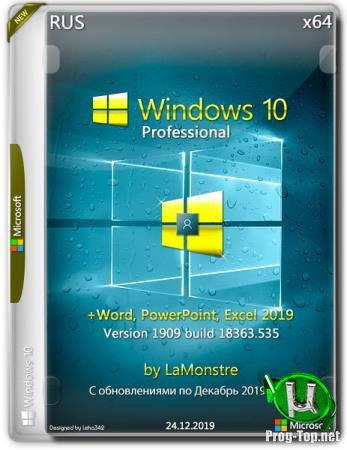 Windows 10 Pro 10.0.18363.535 x64 + (Word, PowerPoint, Excel 2019) by LaMonstre 24.12.2019